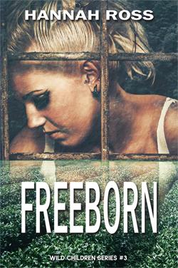 Freeborn - Wild Children series Book #3